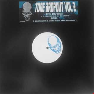 "Tone Dropout Vol 2 12"" EP out now"