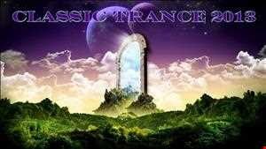 Classic Trance Mix 2013 (Part 1)