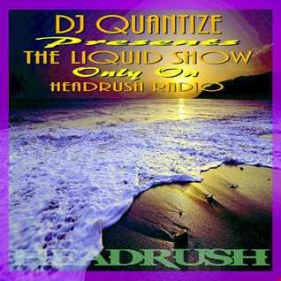 #27 Headrush Radio   Liquid Show   Nov 22nd 2014