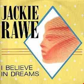 Jackie Rawe I Believe In Dreams