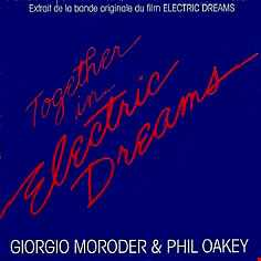 Philip Oakey -  Giorgio Moroder -  Together In Electric Dreams - Extended Mix