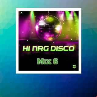 HI-NRG DISCO MIX 6