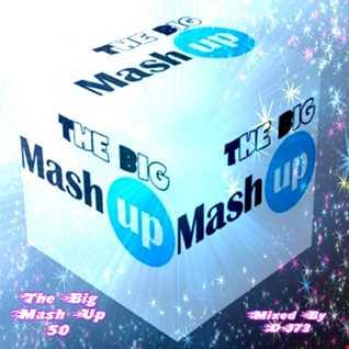 MIXMASTER 231 - THE BIG MASH UP 50