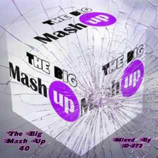 MIXMASTER 221 - THE BIG MASH UP 40