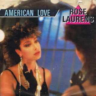Rose Laurens American love  (Passion Remix)