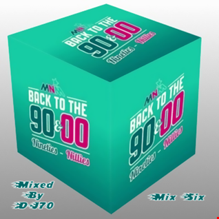 MIXMASTER 129 - BACK TO THE 90'S @ 00'S -  MIX SIX