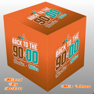 MIXMASTER 126 - BACK TO THE 90'S @ 00'S - MIX THREE