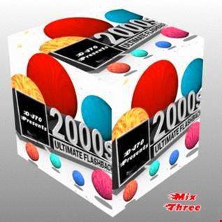 MIXMASTER 132 - 2000'S ULTIMATE FLASHBACK - MIX THREE