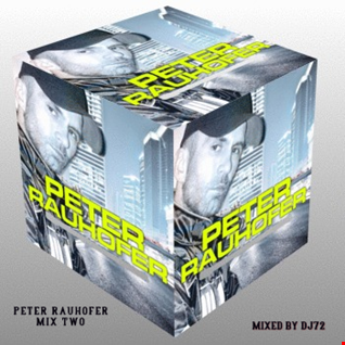 PETER RAUHOFER - MIX TWO