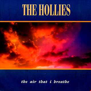 The Hollies - The Air That I Breath - (Extended Mix) 10.05