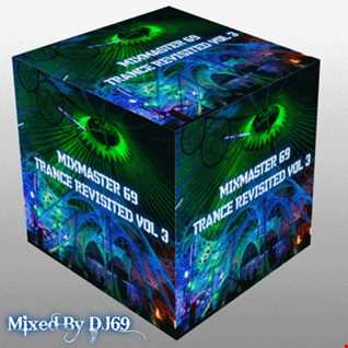 Mixmaster 69 (Trance Revisited. Vol 3)