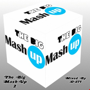 MIXMASTER 169 - THE BIG MASH UP 2