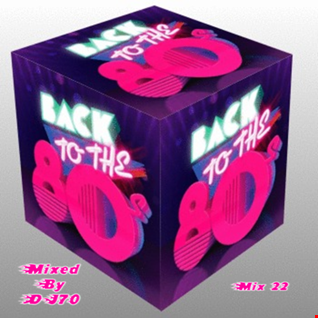 MIXMASTER 112 - BACK TO THE 80'S - MIX 22