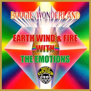 Earth Wind and Fire - Boogie Wonderland - Extended Mix