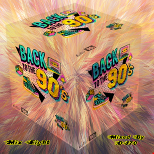 MIXMASTER 141 - BACK TO THE 90'S - MIX EIGHT