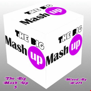 MIXMASTER 172 - THE BIG MASH UP 5