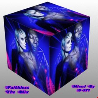 FAITHLESS - THE MIX