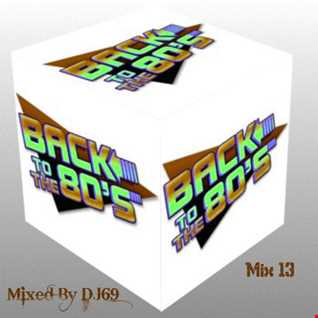 MIXMASTER 89 - BACK TO THE 80'S MIX 13