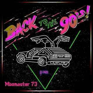 Mixmaster 73 - Back To The 90's