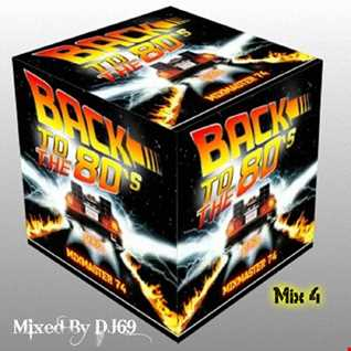Mixmaster 74 - Back To The 80's - Mix 4
