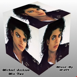MICHAEL JACKSON - MIX TWO