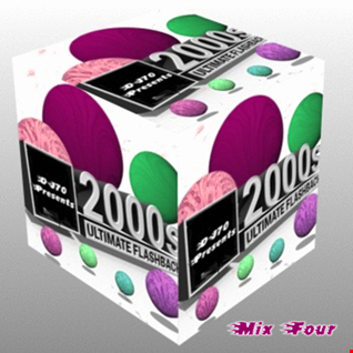 MIXMASTER 133 - 2000'S ULTIMATE FLASHBACK - MIX FOUR