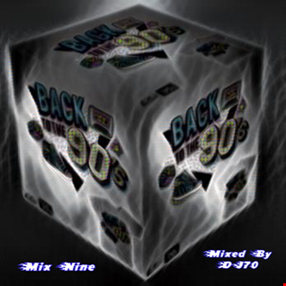MIXMASTER 142 - BACK TO THE 90'S - MIX NINE