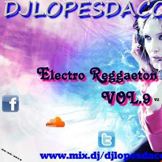 Electro Reggaeton Maniac VOL.9 v2