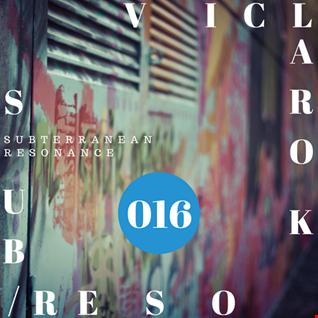 Subterranean Resonance: Ep 016