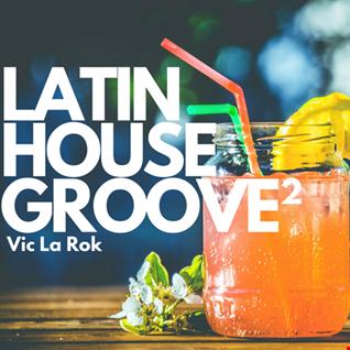 Latin House Groove 2