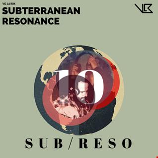 Subterranean Resonance: Ep 010