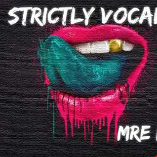 Strictly Vocals ''Uk Hardcore, Happy Hardcore'' [Mre mix]