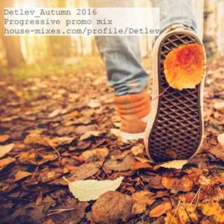Detlev Autumn 2016 progressive promo mix