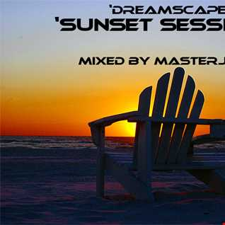 Sunset Sessions - Dreamscape 25-05-15