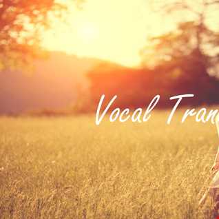 Vocal Trance Mix 27 02 16
