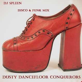Dusty dancefloor conquerors (disco & funk mix)