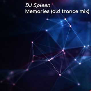Memories (old trance mix)