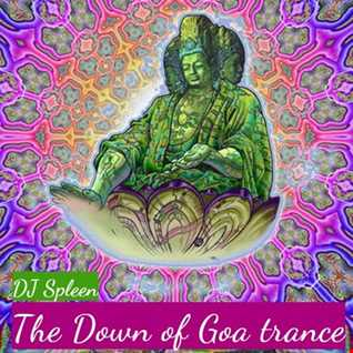 The dawn of Goa trance (the best of the 93 95's )