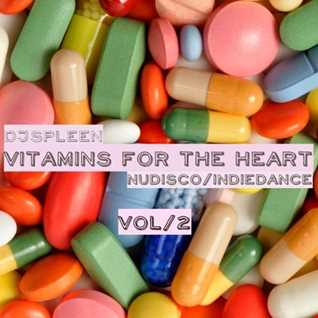 Vitamins for the heart vol.2 (nudisco&indie dance)