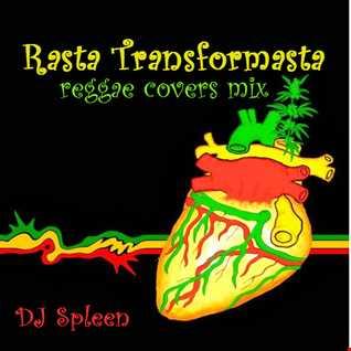 Rasta Transformasta (reggae covers mix)