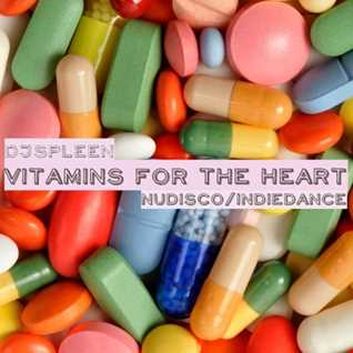 Vitamins for the heart (nudisco&indie dance)