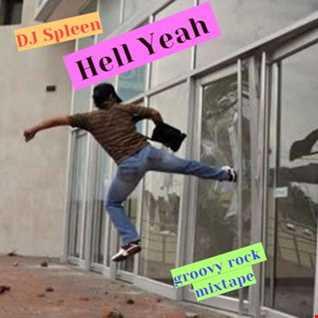 Hell Yeah (groovy  rock mixtape)