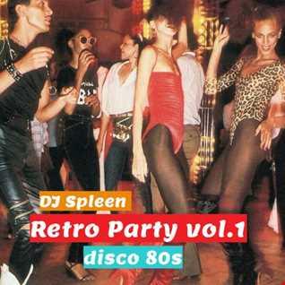 Retro Party vol.1 (disco 80s)