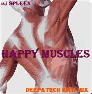 Happy Muscles (deep&tech kick mix)