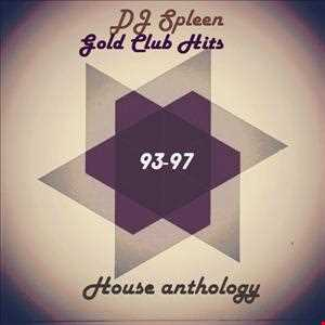 Gold Club Hits - House anthology (93-97 classics tunes)