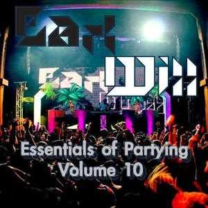 Essentials of Partying 10 (Mashup, Electro, Pop, High Energy Mix)