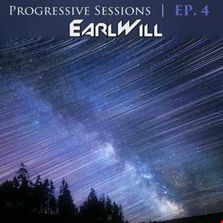 Progressive Sessions Volume 4 presented by EarlWill