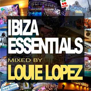 LOUIE LOPEZ presents IBIZA ESSENTIALS Vol.2