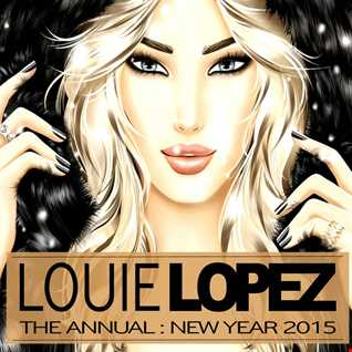 LOUIE LOPEZ presents THE ANNUAL : NEW YEAR