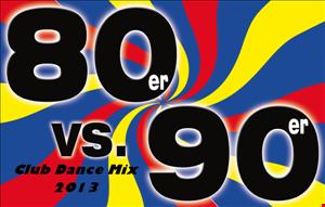 80er & 90er ClubDance Mix 2013
